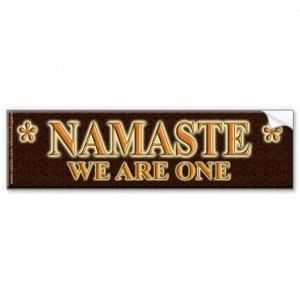 namaste_we_are_one_bumper_stickers-rb2e79d700c71405d9bbb33d166e567e1_v9wht_8byvr_512