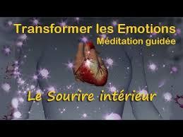 Méditation guidée- Transformer les émotions - Le sourire intérieur