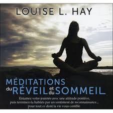 Méditations du réveil et du sommeil par Louise L. Hay