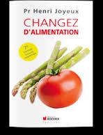CHANGER D'ALIMENTATION - Pr Henri Joyeux