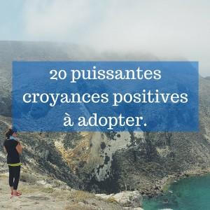 Plus-de-20-puissantes-croyances-positives