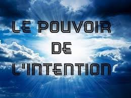 I: COMPRENDRE LE POUVOIR DE L'INTENTION - booster sa vie par la synchro-destinée