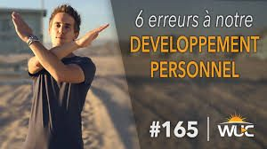 6 erreurs à notre développement personnel