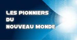 les-pionniers-du-nouveau-monde-la-transition-et-ses-resistances-inconscientes