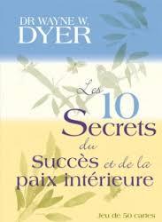 les-10-secrets-du-succes-et-de-la-paix-interieure