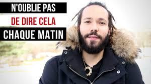 N'OUBLIE PAS DE DIRE CELA CHAQUE MATIN (vidéo inspirante) - YouTube