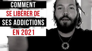 Comment se libérer de ses addictions en 2021 - YouTube